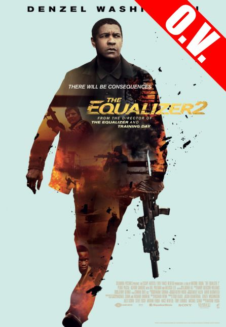 THE EQUALIZER 2 | ORIGINAL VERSION